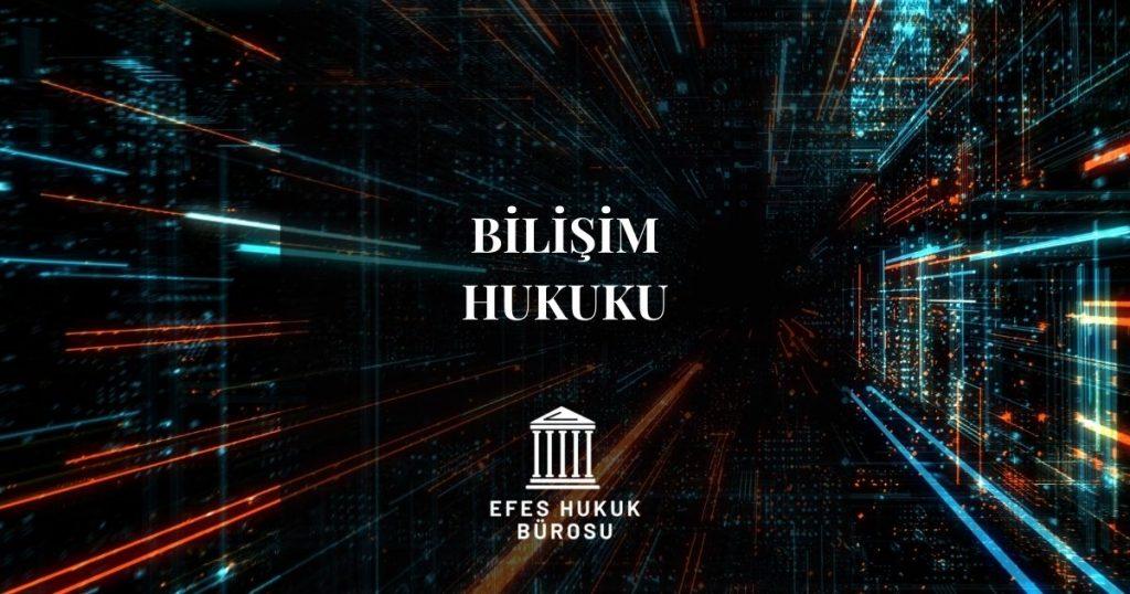 İzmir Bilişim Avukatı